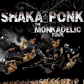 SHAKA PONK : billet et place de concert