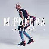 M POKORA : billet et place de concert